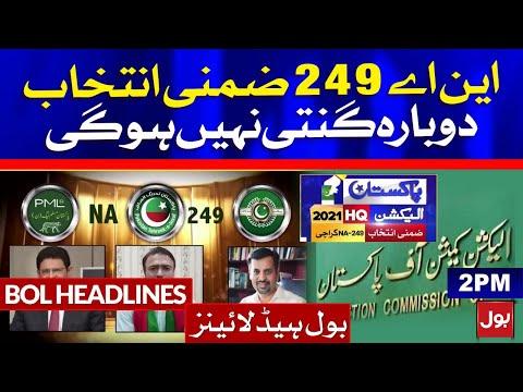 NA-249 Karachi By Elections | BOL News Headlines | 2:00 PM | 1st May 2021