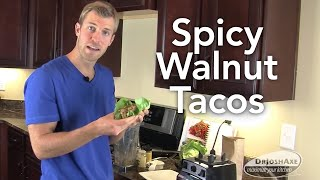 How To Make Spicy Walnut Tacos