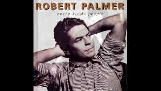 Robert Palmer...Every Kinda People