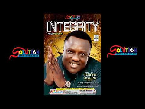 Download INTEGRITY - (TRACK 1) S DON P & SEYI MAKINDE
