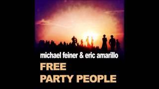 Michael Feiner & Eric Amarillo - Free (Original Mix)