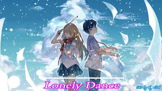 Lonely Dance - EDM Remix 2018