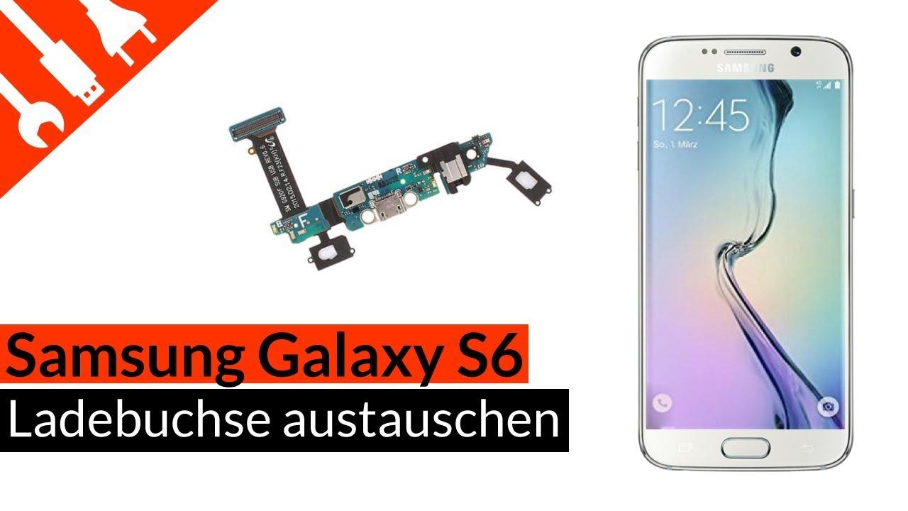 S6 Ladebuchse   Mikro   Sensortasten Reparatur - Samsung Galaxy S6 ...