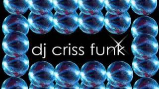 DJ Criss Funk - Groove Sensation