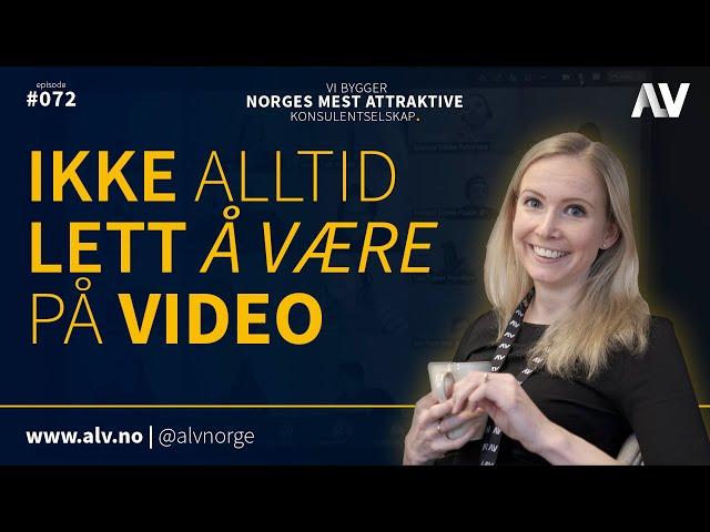 IKKE ALLTID LETT Å VÆRE PÅ VIDEO |ALV#072