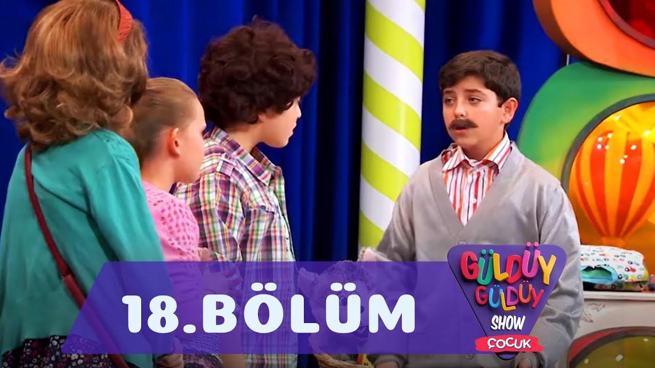 Güldüy Güldüy Show Çocuk 18.Bölüm (Tek Parça Full HD)