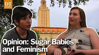 Sugar Babies and Feminism | Opinion