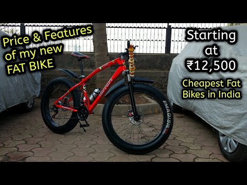 Cheapest Fat Bike In India My New Fat Bike Specifications Youtube