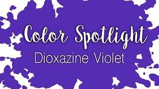 Color Spotlight: Dioxazine Violet / Watercolor Color Profile