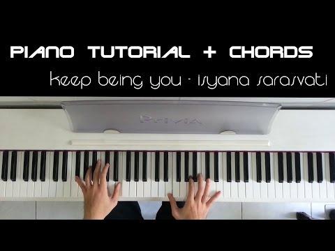 Keep Being You - Isyana Sarasvati (Piano Tutorial & Chords)