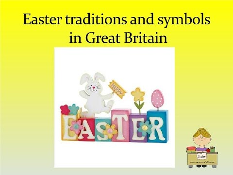 Easter Traditions And Symbols In Great Britain Youtube