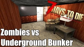 7 Days to Die - Underground Bunker Basics - vs Blood Moon Horde
