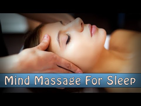 Full Body Mind Massage For Deeply Soothing Sleep