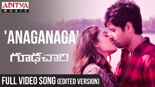anaganaga-full-song-edited-version-goodachari-songs-adivi-sesh-sobhita-dhulipala