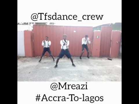 Mreazi - Accra to Lagos official dance cover