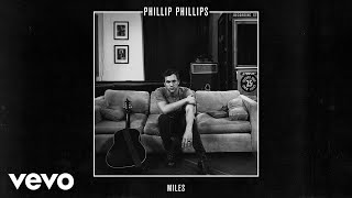 Phillip Phillips Miles Audio