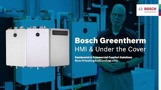Bosch Greentherm 9000 HMI & Under the Cover Chas K.