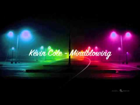Kevin Cole - Mindblowing