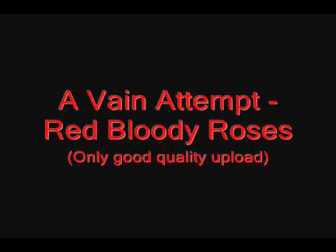 A Vain Attempt - Red Bloody Roses