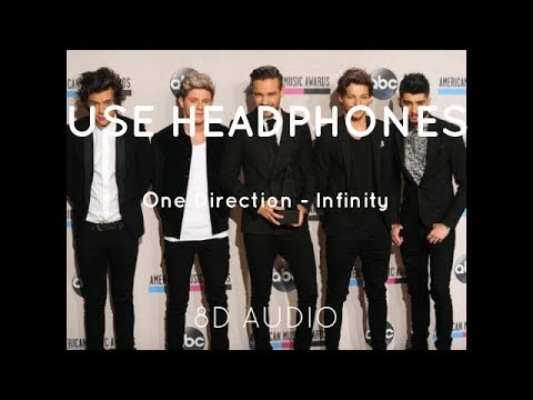 One Direction - Infinity (8D Audio)