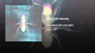 Kiko (103 Words)
