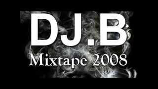 DJ.B - Mixtape 2008