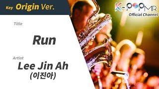 Run - Lee Jin Ah (Origin Ver.)ㆍRun 이진아 [K-POP MR★Musicen]
