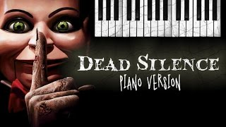 Dead Silence THEME SONG Piano Version