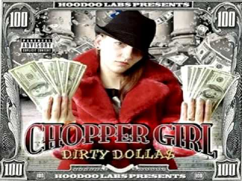 02-Chopper Girl - Still buck (ft.tom skeemask and chocolate)