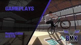 BMX The Game : Replay Editor in 0.178 ( WORK IN PROGRES )