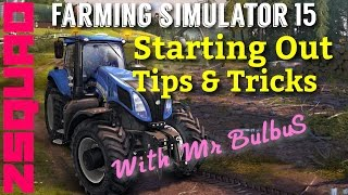 Farm Sim 15, Tips & Tricks starting out from ZSQUAD