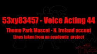 53xy83457 VA - Theme Park Mascot - Northern Ireland accent