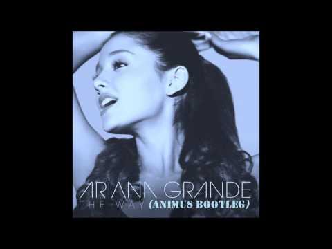 ariana-grande---the-way-(animus-bootleg)