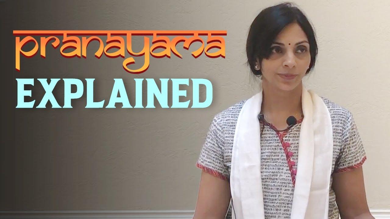 Pranayama Explained