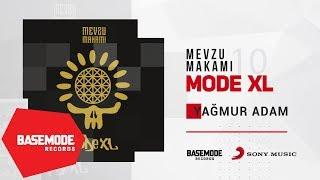 Mode XL - Yağmur Adam | Official Audio