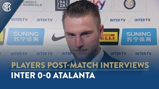 "INTER 0-0 ATALANTA | MILAN SKRINIAR INTERVIEW: ""We deserved to win"""
