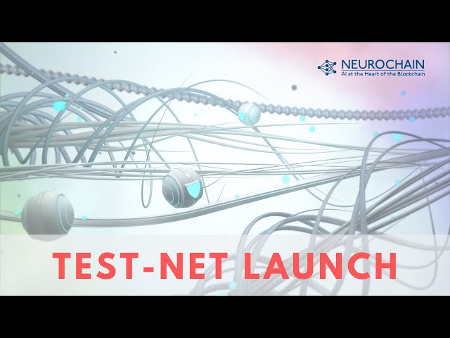 NeuroChain Test-Net Launch