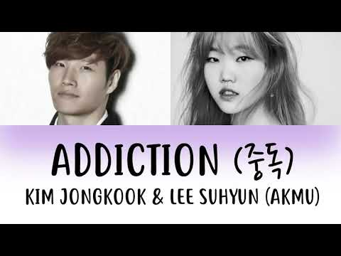 Kim Jongkook x Lee Suhyun (AKMU) - Addiction 중독 [han|rom|eng lyrics/가사]