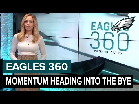 Momentum Heading Into The Bye | Eagles 360 Ep. 44 | Philadelphia Eagles