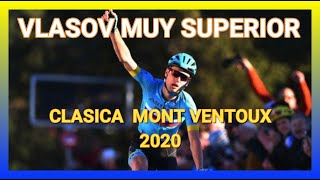 Clásica Mont Ventoux 2020 / Alexander Vlasov Muy Superior