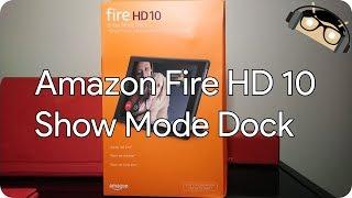 Unboxing Amazon Fire HD 10 Show Mode Dock [Manjoume]