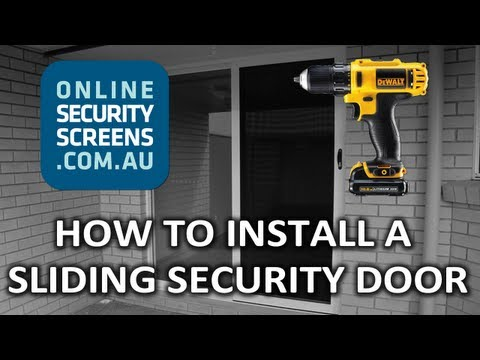 How to Install a Sliding Security Door - OnlineSecurityScreens.au