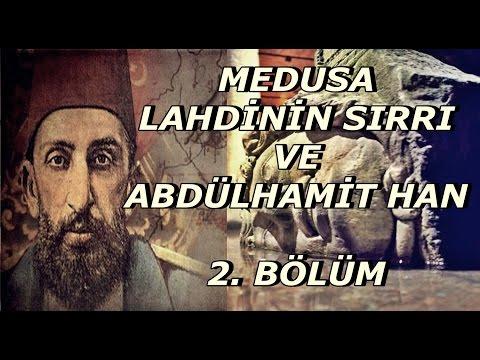 Medusa Lahdinin Sırrı 2 . Bölüm | Abdülhamit Han