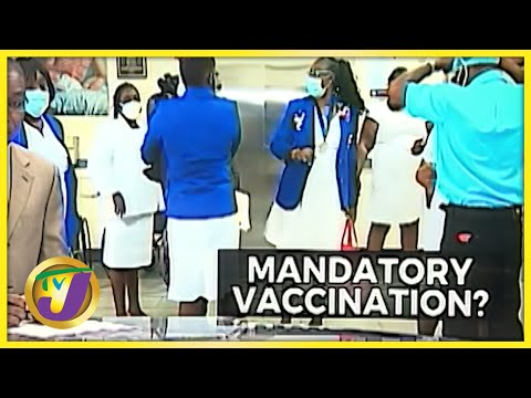 Mandatory Vaccination for Healthcare Workers? | TVJ News - Sept 3 2021
