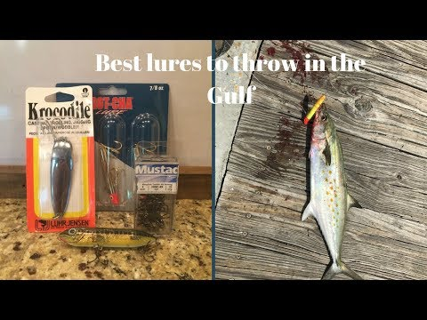 Best Lures To Throw In The Gulf. ( Gulf Shores Alabama)