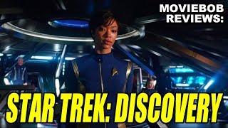 MovieBob Reviews - STAR TREK: DISCOVERY (Episodes 1-3)
