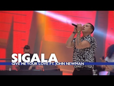 Sigala feat. John Newman - 'Give Me Your Love' (Summertime Ball 2016)