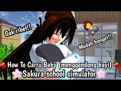 Tutorial How To Carry Baby Sakura School Simulator Tutorial 25