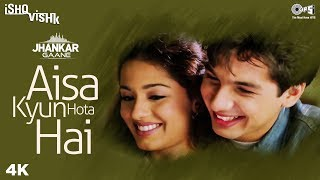 Aisa Kyun Hota Hai (Jhankar) -  Ishq Vishk | Alka Yagnik | Amrita Rao & Shahid Kapoor