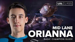 Orianna Mid Guide by OG PowerOfEvil - Season 6 | League of Legends